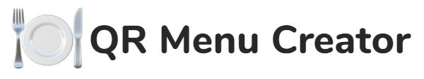 QR menu creator : créer ses menus de restaurant (ou autre chose) accessibles par QR Code.